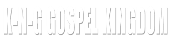 K-N-G Gospel Kingdom