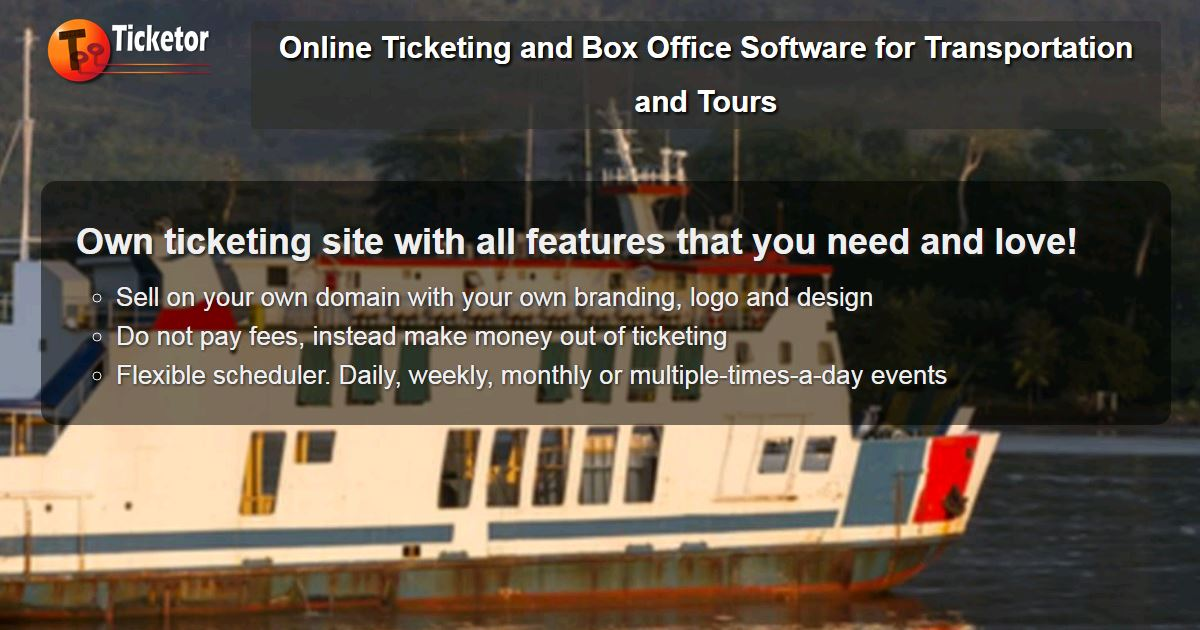 Online ticketing and box office system for transportation tours and cruises.jpg