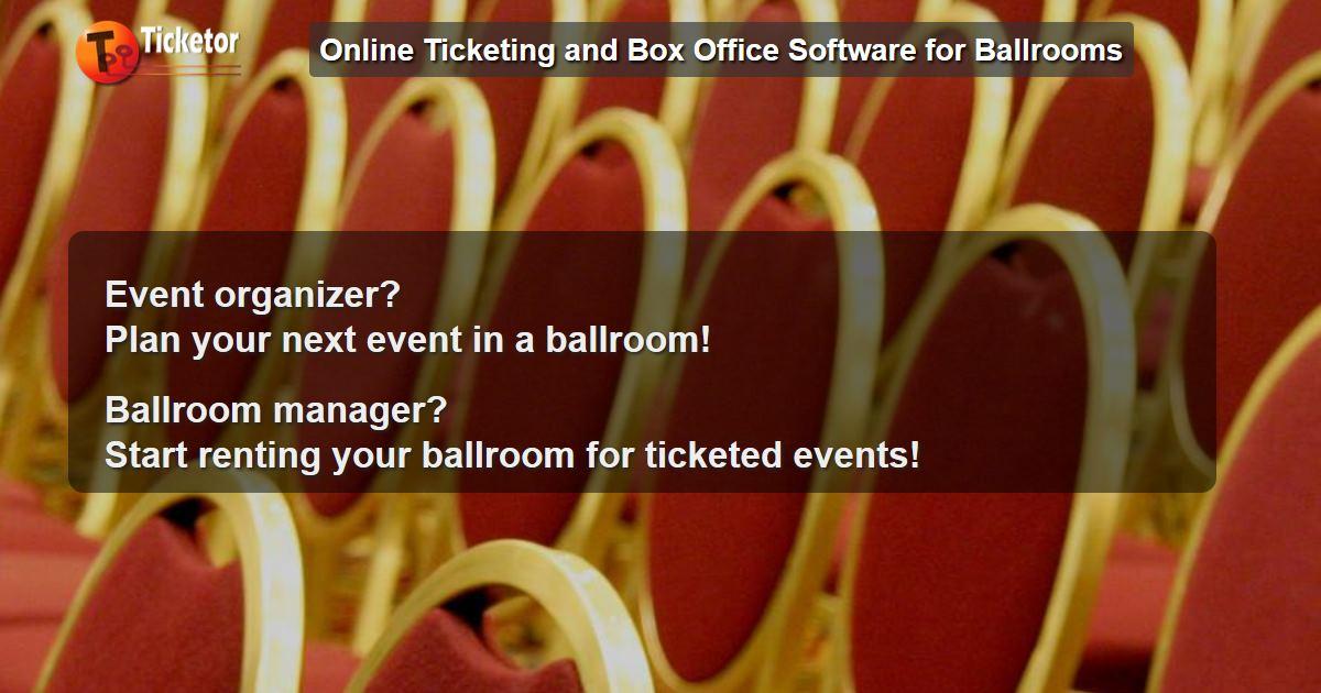 Ticketor - sistema de venta de entradas y boleterías para eventos de salón para administradores de salón y organizadores de eventos.
