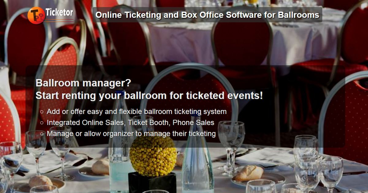 Ticketor - sell tickets online for a round-table seating event in a ballroom - such as gala or fund raising