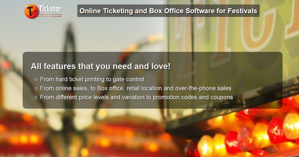 Ticketor - Sell tickets online to your festivals and carnivals - build a ticketing website
