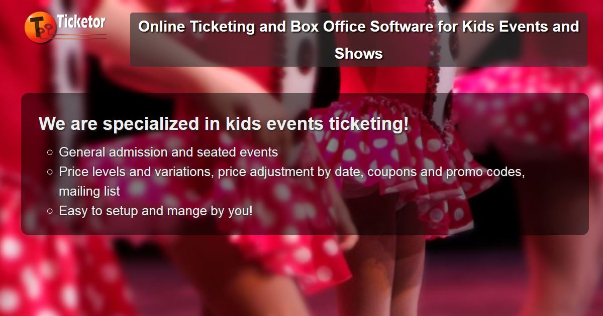 sell tickets to kids events and shows.jpg