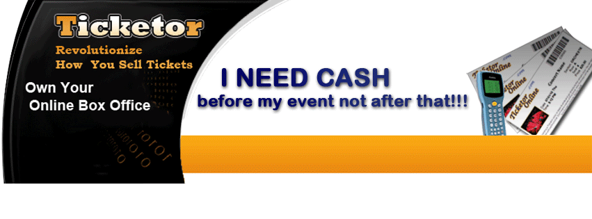 Sell tickets on your own ticketing website and get cash several weeks before your event!