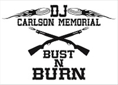 DJ CARLSON MEMORIAL - Bust N Burn