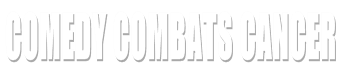 Comedy Combats Cancer