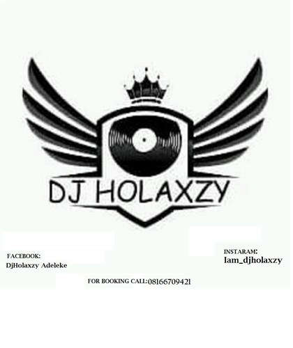 Dj holaxzy entertainments