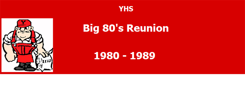YHS Big 80's Reunion